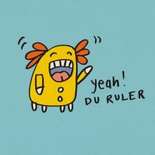 Du ruler!